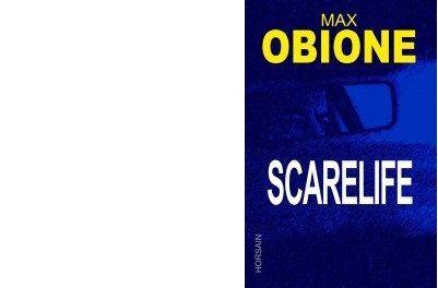 Max OBIONNE : Scarelife.