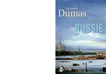 Alexandre DUMAS : Voyage en Russie.