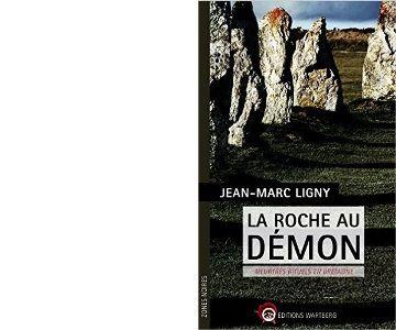 Jean-Marc LIGNY : La roche au démon.