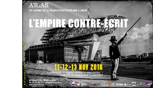 Les Assises 2016 de la traduction littéraire à Arles du 11 au 13 novembre.