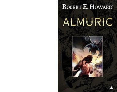 Robert E. HOWARD : Almuric.