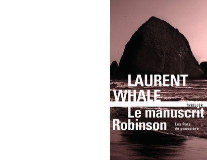 Laurent WHALE : Le manuscrit Robinson. Les Rats de poussière 2.