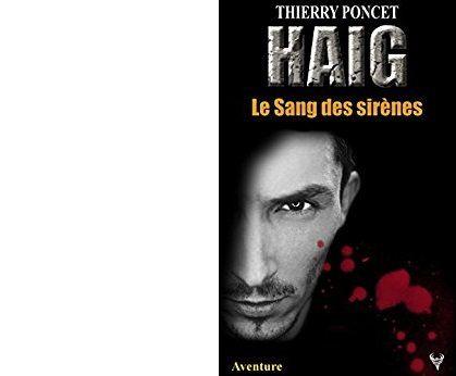 Thierry PONCET : Le sang des sirènes.