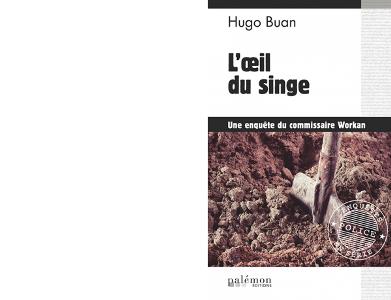 Hugo BUAN : L'œil du singe.