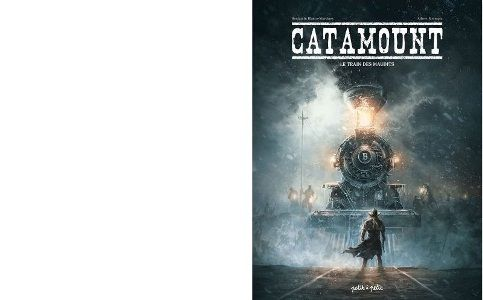 Benjamin BLASCO-MARTINEZ : Le train des maudits. Catamount 2.