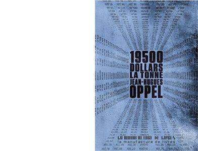 Jean-Hugues OPPEL : 19 500 dollars la tonne.