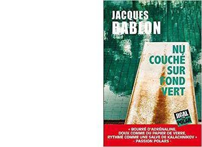 Jacques BABLON: Nu couché sur fond vert.