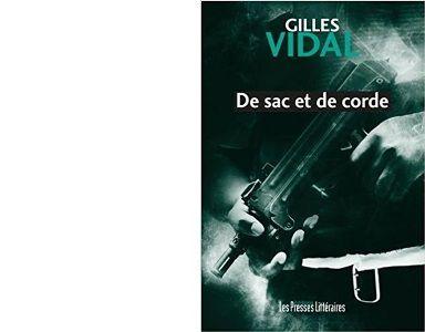 Gilles VIDAL : De sac et de corde.