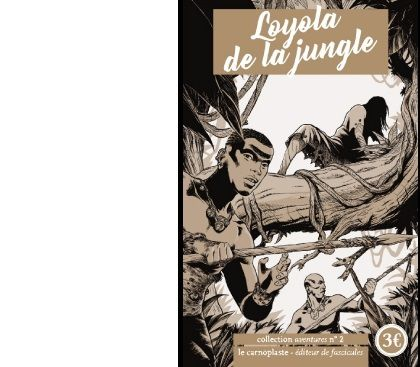 Jean-Hugues VILLACAMPA : Loyola de la jungle.