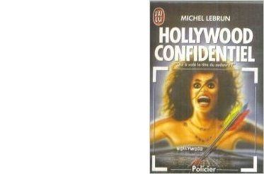Michel LEBRUN : Hollywood confidentiel.