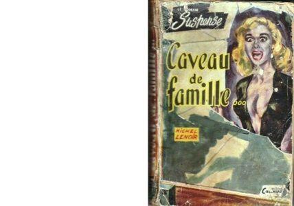 Michel LENOIR : Caveau de famille.