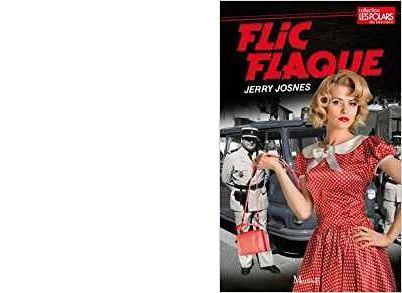 Jerry JOSNES : Flic flaque.