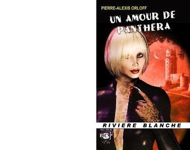 Pierre-Alexis ORLOFF : Un amour de Panthéra.