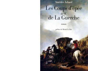 Amédée ACHARD : Les coups d'épée de Mr de la Guerche.