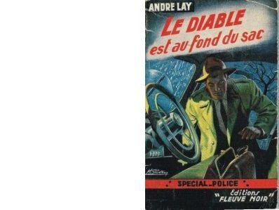 André LAY : Le Diable est au fond du sac.