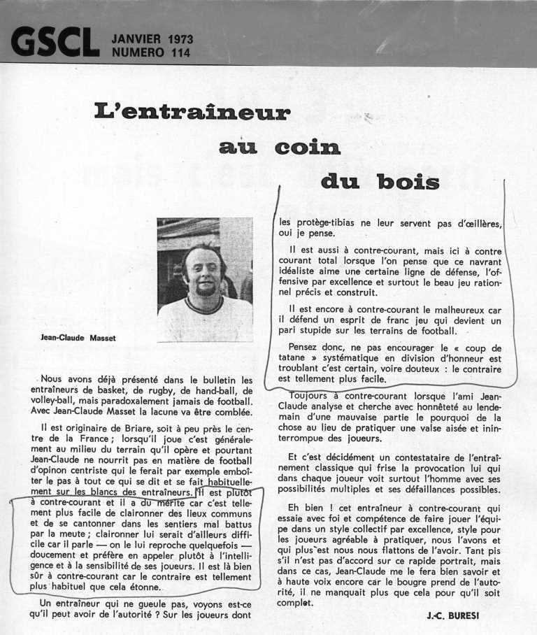 Jean-Claude Burési, qui n'a pas manqué de saluer également la mémoire d'Alain Mompez, décédé quelques jours plus tôt, signait déjà un bel article, humoristique, clairvoyant et affectueux, à l'adresse de Jean-Claude Masset, il y a près de ...43 ans !