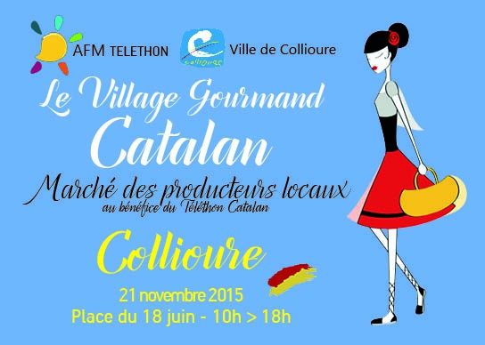 Collioure : village gourmand - Telethon le 21 novembre