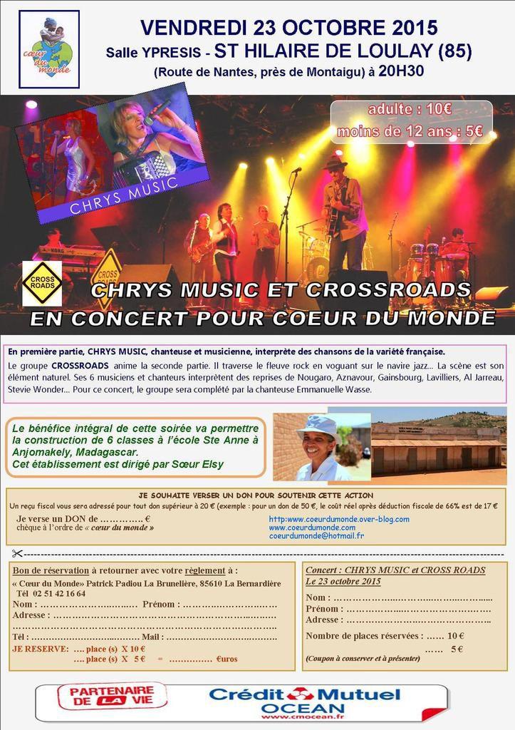 CHRYS MUSIC ET CROSSROADS EN CONCERT LE VENDREDI 23 OCTOBRE SALLE YPRESIS À St HILAIRE DE LOULAY POUR COEUR DU MONDE