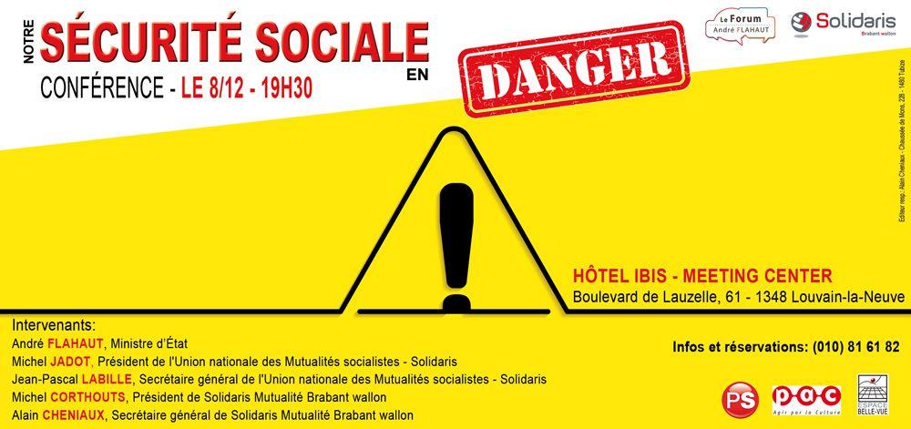 Notre sécurité sociale en danger !