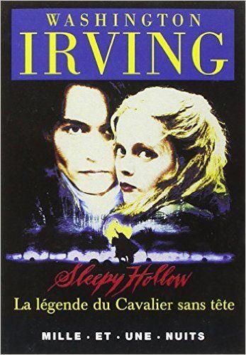Sleepy Hollow, la légende du Cavalier sans tête - Irving, Washington