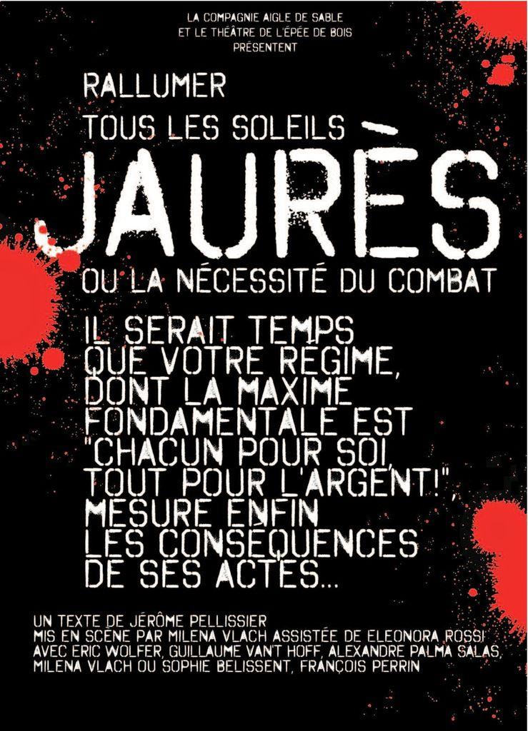 La pièce Rallumer tous les soleils : Jaurès ou la nécessité de combat à Montreuil