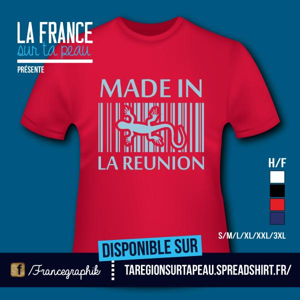 Made in La Réunion - disponible en T-shirt, débardeur, sweatshirt, casquette, mug, tasse, sac, bag, badge, body, etc...