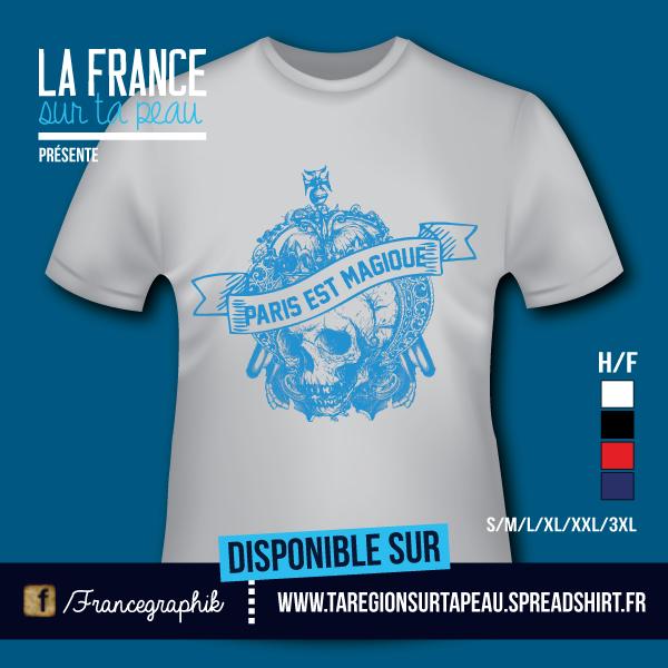 Paris est magique - Bleu - disponible en T-shirt, débardeur, sweatshirt, casquette, mug, tasse, sac, bag, badge, body, etc...