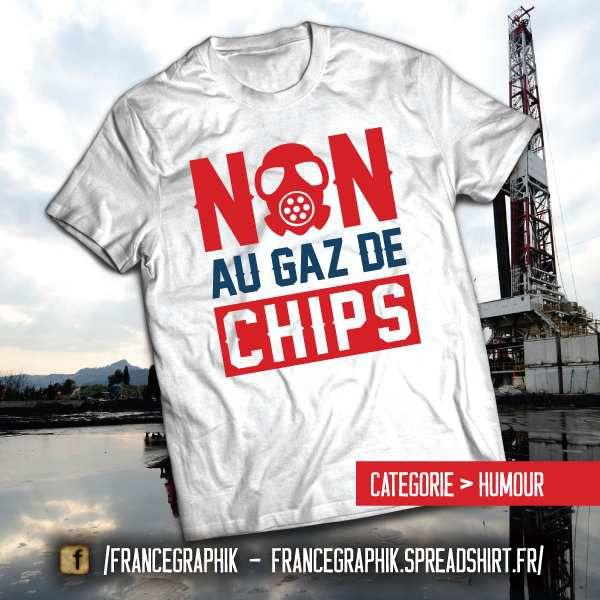 Non au gaz de Chips!!! - disponible en T-shirt, débardeur, sweatshirt, casquette, mug, tasse, sac, bag, badge, body, etc...
