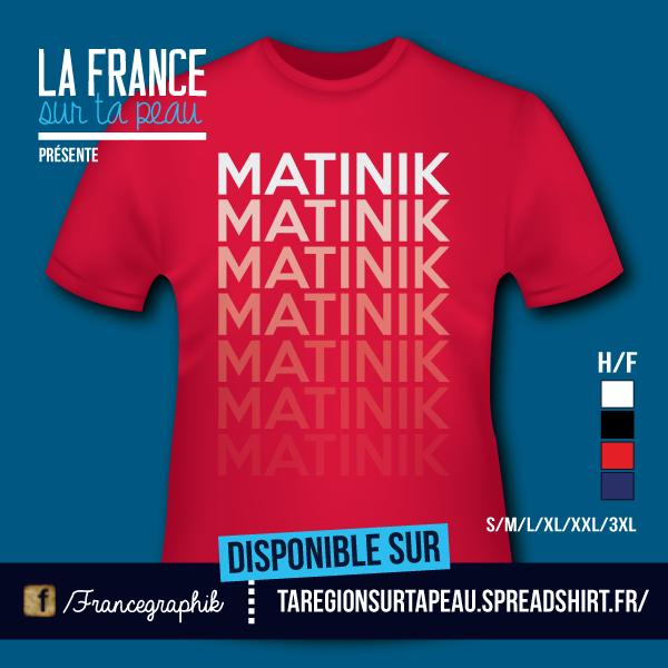 MATINIK - Design - disponible en T-shirt, débardeur, sweatshirt, casquette, mug, tasse, sac, bag, badge, body, etc...