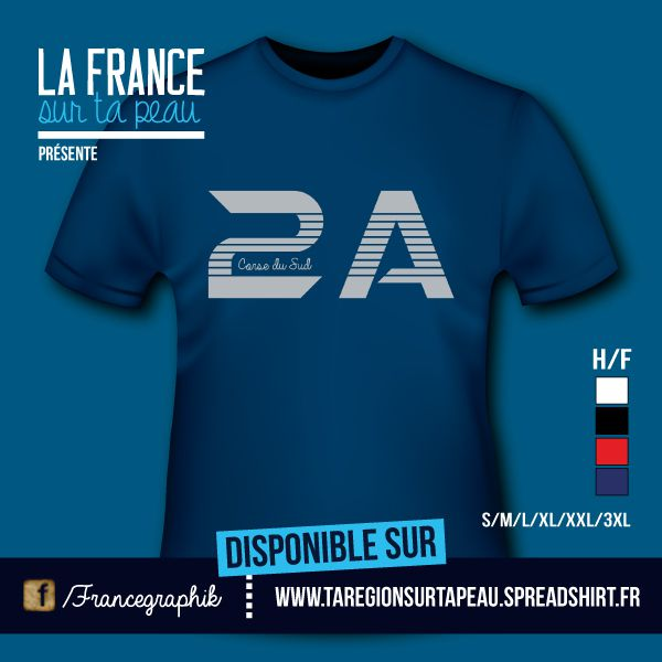 T-shirt: Corse - Corse du Sud - 2A - disponible en T-shirt, débardeur, sweatshirt, casquette, mug, tasse, sac, bag, badge, body, etc...