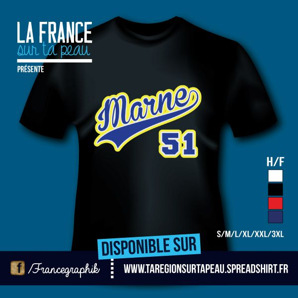 T-shirt: France - Champagne-Ardenne - Marne - 51 - disponible en T-shirt, débardeur, sweatshirt, casquette, mug, tasse, sac, bag, badge, body, etc...