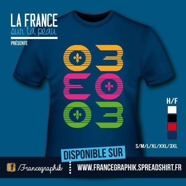 T-shirt: France - Auvergne - Département Allier 03 - disponible en T-shirt, débardeur, sweatshirt, casquette, mug, tasse, sac, bag, badge, body, etc...