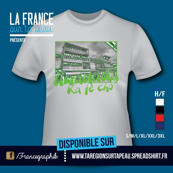 T-shirt: Guadeloupe - Gwadada - Ka fé Cho - disponible en T-shirt, débardeur, sweatshirt, casquette, mug, tasse, sac, bag, badge, body, etc...