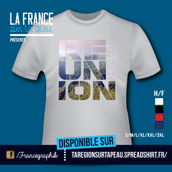 T-shirt: Réunion - La Réunion - Ile de rêve 1 - disponible en T-shirt, débardeur, sweatshirt, casquette, mug, tasse, sac, bag, badge, body, etc...