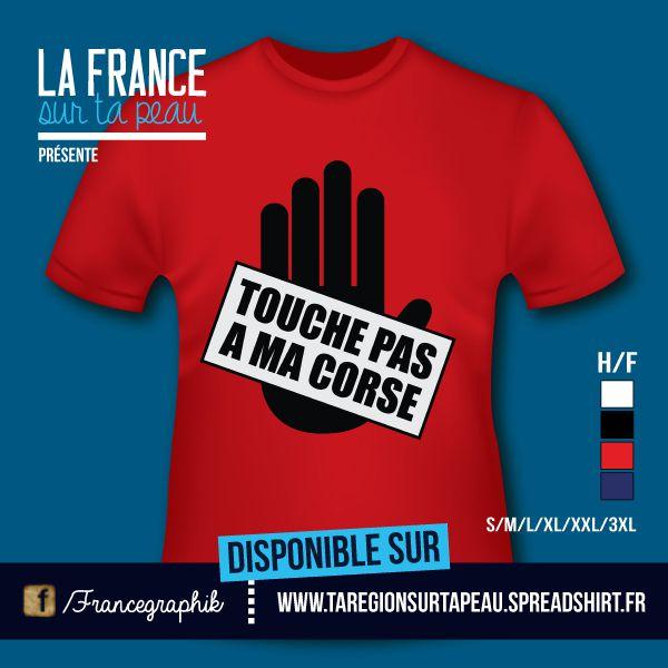 T-shirt: Corse - Touche pas à ma Corse
