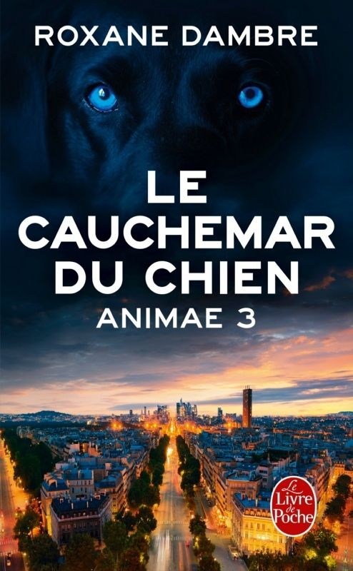 Critique Animae tome 3 : Le Cauchemar Du Chien