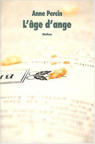 L'Âge d'Ange - Anne Percin