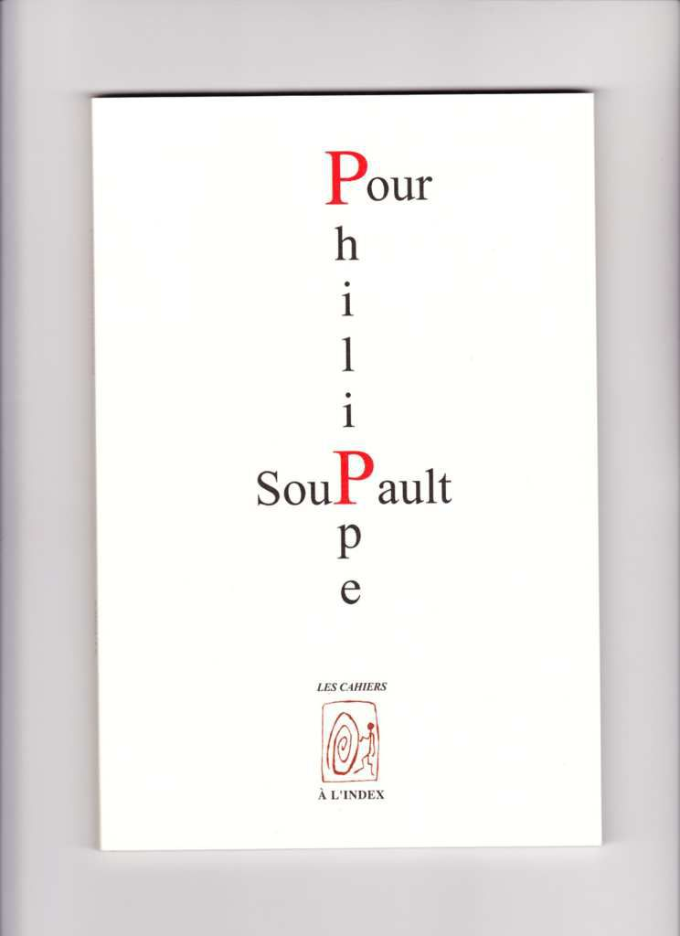 pour PHILIPPE SOUPAULT, ouvrage collectif
