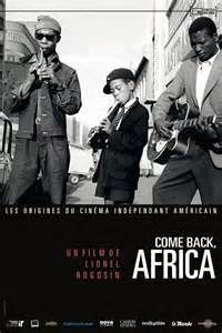 Trois films de Lionel Rogosin : On the Bowery (1956) - Come Back Africa (1959) - Good times, wonderful times (1960)