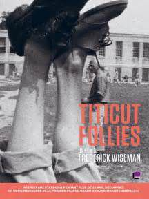 Deux documentaires de Frederick Wiseman :  Titicut Follies : 1967 et Law and Order : 1969