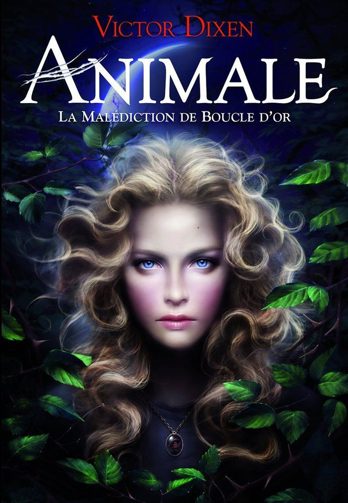 """Animale : la malédiction de Boucle d'Or"" de Victor Dixen, ed. Gallimard Jeunesse (2013)"