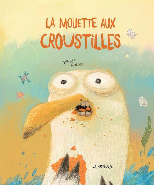 """""""La mouette aux croustilles"""" de Mingle Mingle, éd. La Pastèque (2015)"""