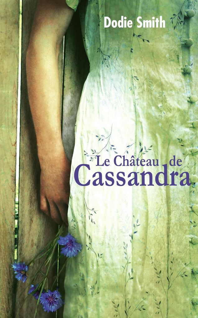 """Le château de Cassandra"" de Dodie Smith, éd. Gallimard jeunesse"