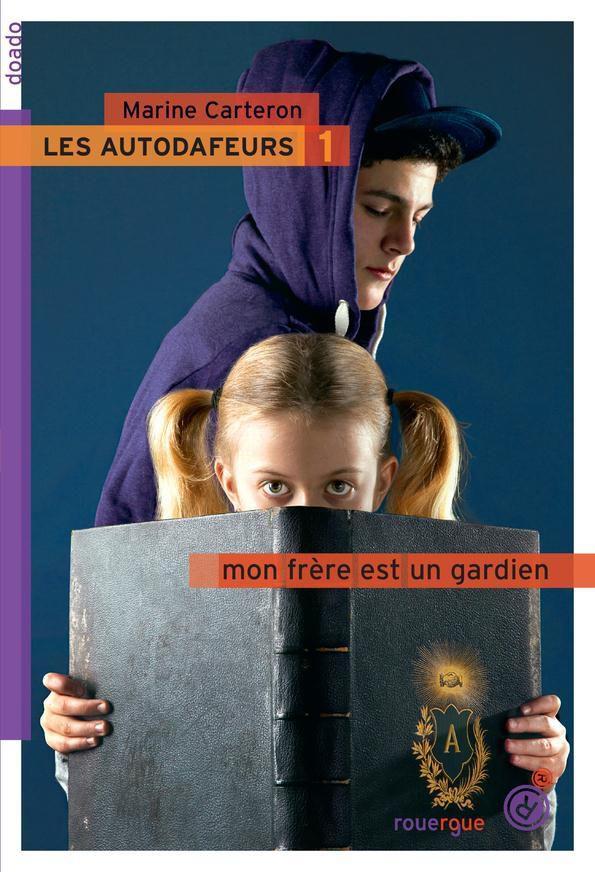 """""""Les autodafeurs"""" de Marine Carteron, ed. Rouergue (2014)"""