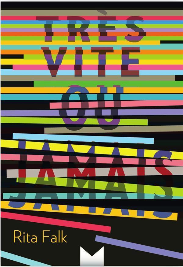 """""""Très vite ou jamais"""" de Rita Falk, éd. Magnard (Avril 2016)"""