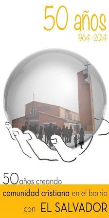 50 Años Creando comunidad Cristiana en el Barrio con El Salvador