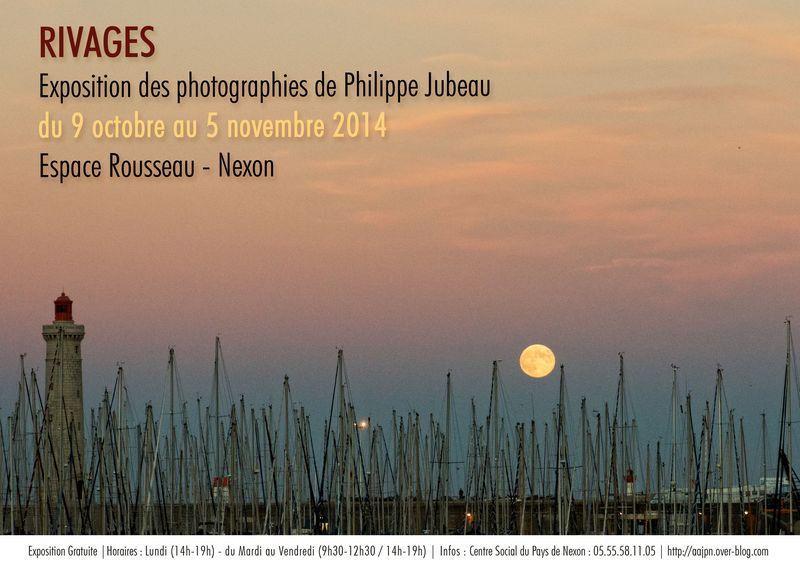 EXPO &quot&#x3B;RIVAGES&quot&#x3B; par Philippe JUBEAU - 9 octobre au 5 Novembre 2014