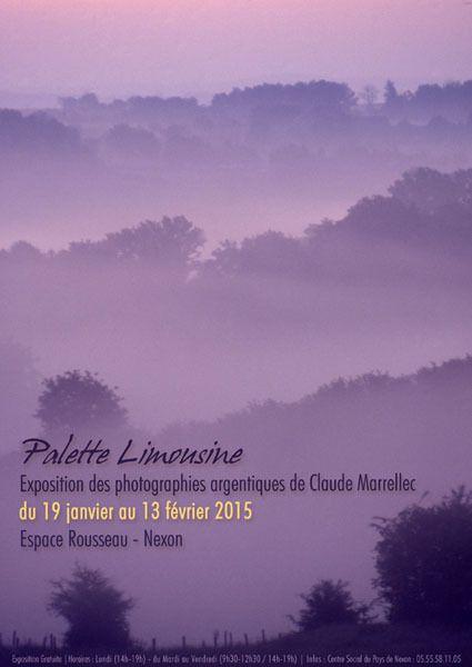 &quot&#x3B;Palette Limousine&quot&#x3B; - Photographies Claude Marrellec - 19./01&gt&#x3B;13/02/2015 - NEXON