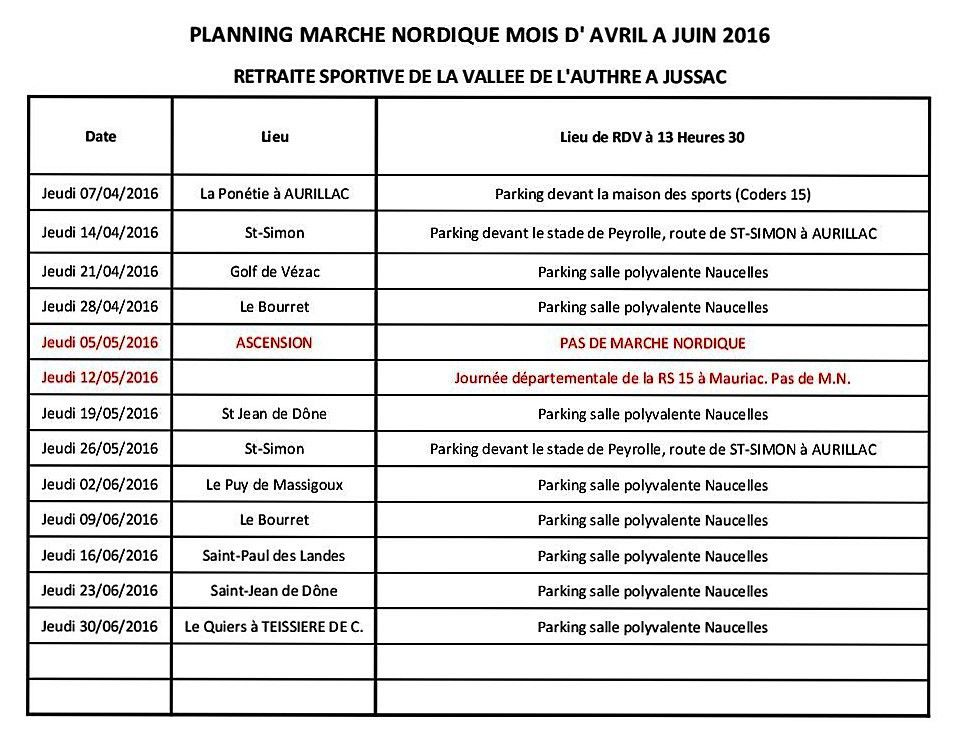 PLANNING MARCHE NORDIQUE: AVRIL,MAI,JUIN 2016