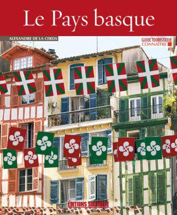 &quot&#x3B;Le Pays Basque &quot&#x3B; et &quot&#x3B;les Pyrénées&quot&#x3B; Des Racines et des Ailes